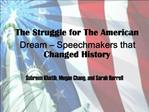 The Struggle for The American Dream   Speechmakers that Changed History
