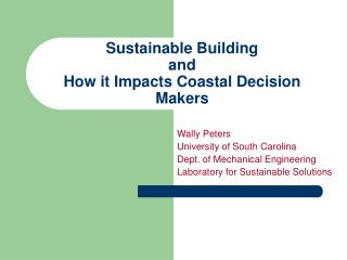 Sustainable Building and How it Impacts Coastal Decision Makers