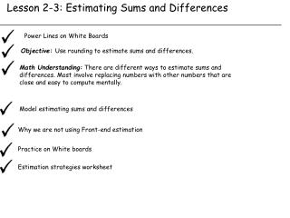 Lesson 2-3: Estimating Sums and Differences