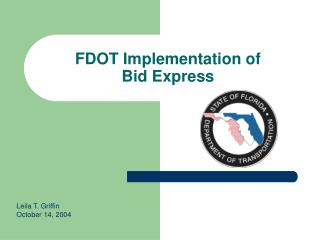 FDOT Implementation of  Bid Express