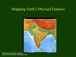 Mapping Earth s Physical Features