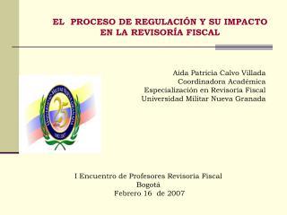 A da Patricia Calvo Villada Coordinadora Acad mica Especializaci n en Revisor a Fiscal Universidad Militar Nueva Granada