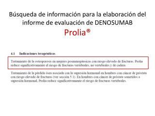 B squeda de informaci n para la elaboraci n del informe de evaluaci n de DENOSUMAB Prolia