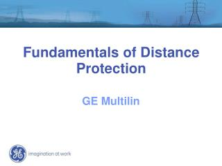 Fundamentals of Distance Protection