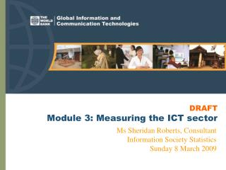 DRAFT Module 3: Measuring the ICT sector