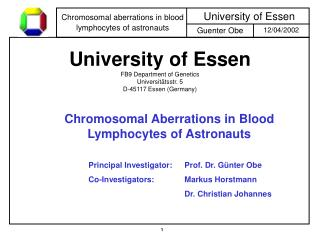 University of Essen FB9 Department of Genetics Universit tsstr. 5 D-45117 Essen Germany