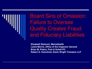 Board Sins of Omission:  Failure to Oversee Quality Creates Fraud and Fiduciary Liabilities