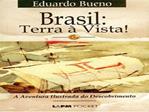 BRASIL: TERRA   VISTA