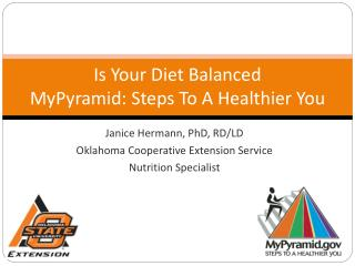 Is Your Diet Balanced MyPyramid: Steps To A Healthier You