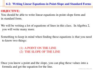 6-2:  Writing Linear Equations in Point-Slope and Standard Forms