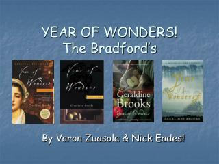 YEAR OF WONDERS The Bradford s