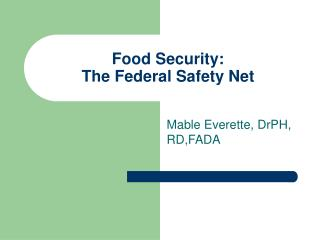 Food Security:  The Federal Safety Net