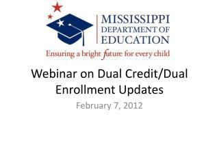 Webinar on Dual Credit