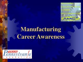 Manufacturing Career Awareness