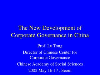 The New Development of Corporate Governance in China