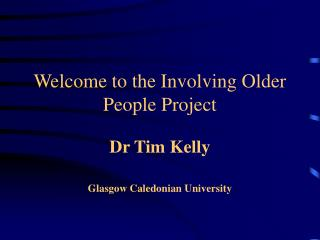 Welcome to the Involving Older People Project