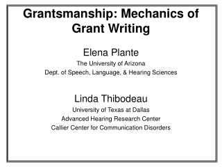 Grantsmanship: Mechanics of Grant Writing