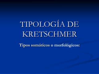 TIPOLOG A DE KRETSCHMER