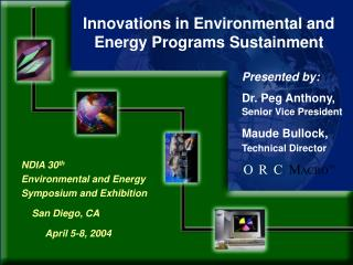 NDIA 30th                   Environmental and Energy Symposium and Exhibition     San Diego, CA          April 5-8, 2004