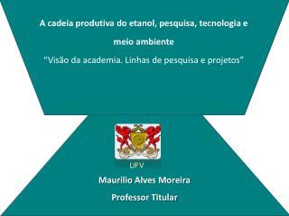 Maurilio Alves Moreira Professor Titular
