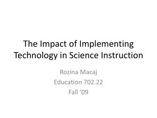 The Impact of Implementing Technology in Science Instruction