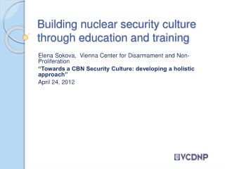 Building nuclear security culture through education and training