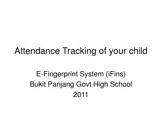 Attendance Tracking of your child
