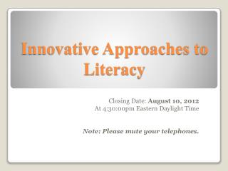 Innovative Approaches to Literacy