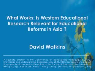 What Works: Is Western Educational Research Relevant for Educational Reforms in Asia