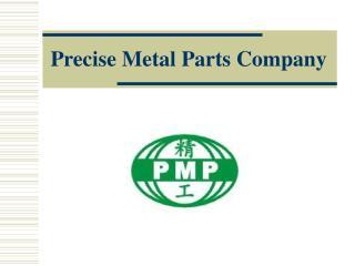 Precise Metal Parts Company