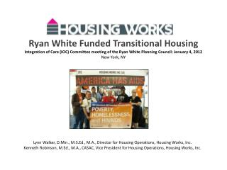 Ryan White Funded Transitional Housing  Integration of Care IOC Committee meeting of the Ryan White Planning Council: Ja