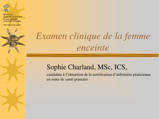 Examen clinique de la femme enceinte