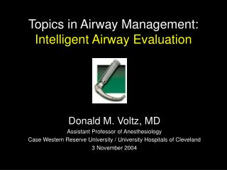 Topics in Airway Management: Intelligent Airway Evaluation