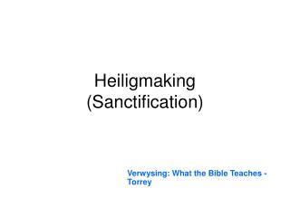 Heiligmaking  Sanctification