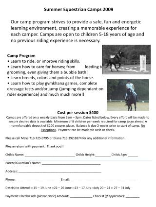 Summer Equestrian Camps 2009  Our camp program strives to provide a safe, fun and energetic learning environment, creati
