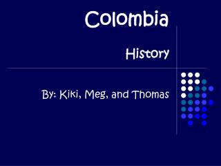 Colombia   History