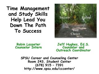 Time Management and Study Skills Help Lead You Down The Path To Success