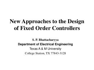 New Approaches to the Design of Fixed Order Controllers