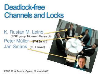 Deadlock-free Channels and Locks
