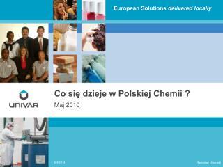 Co sie dzieje w Polskiej Chemii