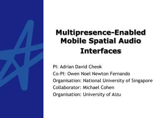 Multipresence-Enabled Mobile Spatial Audio Interfaces