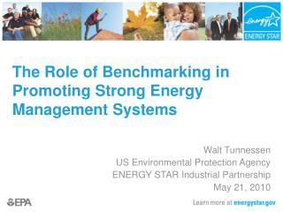 The Role of Benchmarking in Promoting Strong Energy Management Systems