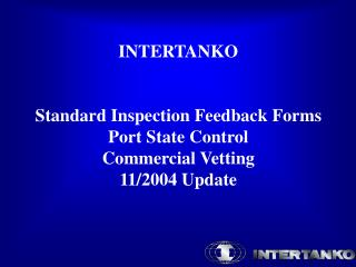 INTERTANKO   Standard Inspection Feedback Forms Port State Control Commercial Vetting 11