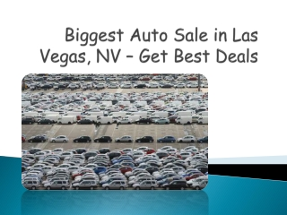 Biggest Auto Sale in Las Vegas - Get Great Deals