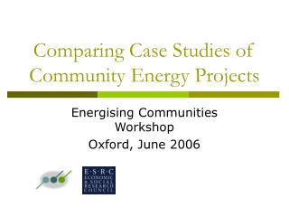 Comparing Case Studies of Community Energy Projects