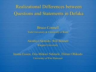 Realizational Differences between Questions and Statements in Defaka