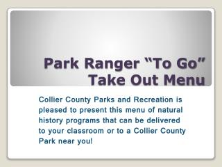 Park Ranger  To Go  Take Out Menu