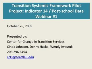 Transition Systemic Framework Pilot Project: Indicator 14