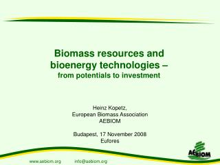 Biomass resources and bioenergy technologies   from potentials to investment
