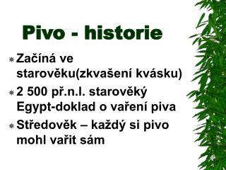 Pivo - historie